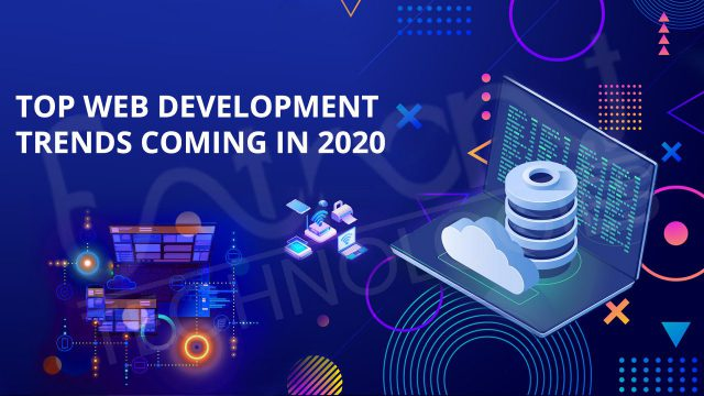 The top web development trends of 2020